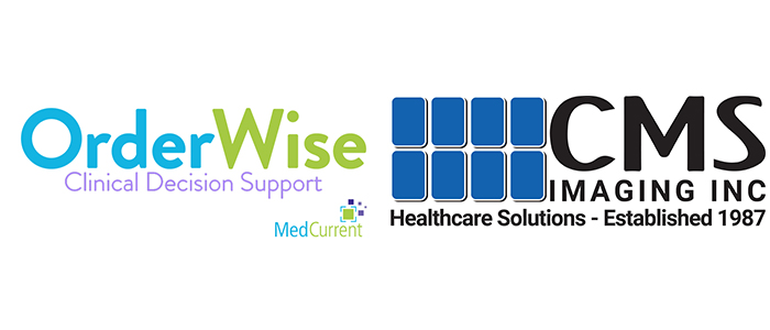 MedCurrent Announces Partnership with CMS Imaging Inc. to Distribute OrderWise® Clinical Decision Support Solution